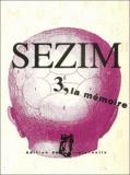 Blaise Lacrosse et Jean-Christophe Vivant - Sezim N° 3 : La mémoire. 1 CD audio