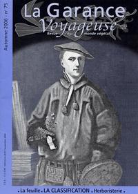 Yves Maccagno - La Garance voyageuse N° 75, Automne 2006 : Petite histoire de la classification des plantes.