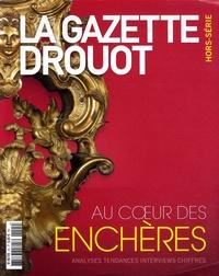 Drouot - La Gazette Drouot Hors-série : Au coeur des enchères.