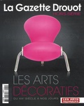 Drouot - La Gazette Drouot Hors-série : Les arts décoratifs du XXe à nos jours.