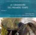 Dominique Abry - La grammaire des premiers temps - Volume 2. 1 CD audio