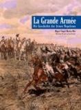 La Grande Armee - Die Geschichte der Armee Napoleons.