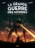 La Grande Guerre des mondes T03 - Les Monstres de Mars.