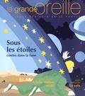 Lionnette Arnodin - La grande oreille N° 62, Eté 2015 : Sous les étoiles - Contes dans la lune.