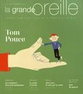 Lionnette Arnodin - La grande oreille N° 71, automne 2017 : Tom Pouce.