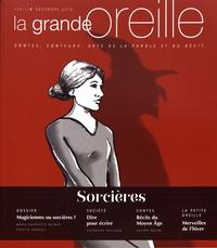 Lionnette Arnodin - La grande oreille N° 75, décembre 2018 : Sorcières.
