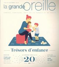 Lionnette Arnodin - La grande oreille N° 78, Automne 2019 : Trésors d'enfance.