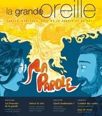 Lionnette Arnodin et Nicolas Nédélec - La grande oreille N° 80-81 juillet 202 : La parole.