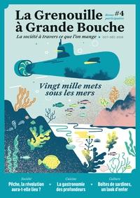 Louise Katz - La Grenouille à Grande Bouche N° 4, octobre-décemb : Vingt mille mets sous les mers.