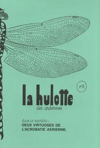 La Hulotte - La Hulotte N° 13 : Deux virtuoses de l'acrobatie aérienne.