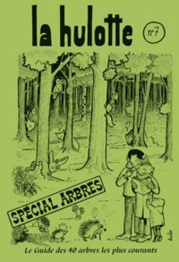 La Hulotte - La Hulotte N° 7 : Spécial arbres.