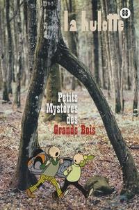 La Hulotte - La Hulotte N° 88 : Petits mystères des grands bois.