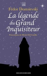 La légende du Grand Inquisiteur.