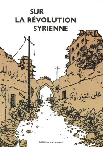 https://products-images.di-static.com/image/la-lenteur-editions-sur-la-revolution-syrienne/9791095432050-475x500-1.jpg