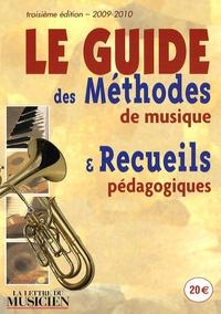 La Lettre du Musicien - Le Guide des méthodes de musique et recueils pédagogiques 2009-2010.