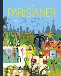 Goodtastepolice.fr The Parisianer 2050 Image