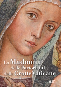 Turriziani Simona - La Madonna delle Partorienti dalle Grotte Vaticane.