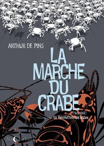 La marche du crabe T03 : La révolution des crabes