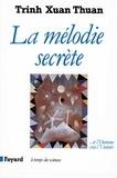 La Mélodie secrète - ... Et l'Homme créa l'Univers.