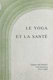 La Mere - Le yoga et la santé.