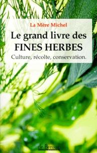 La Mère Michel - Le grand livre des fines herbes.