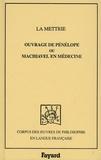 La Mettrie - Ouvrage de Pénélope ou Machiavel en médecine.