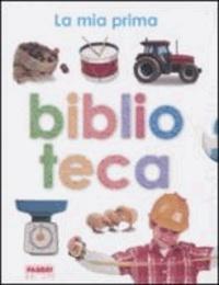 La mia prima biblioteca: Il mio primo libro dei mestieri-Il mio primo libro dei trattori-Il mio primo libro delle macchine.