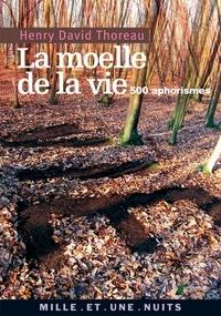 La Moelle de la vie - 500 Aphorismes.