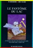 La Mouche et Jean-François Ménard - Le fantôme du lac.