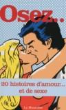 La Musardine - Osez 20 histoires d'amour... et de sexe.