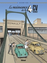 Dugomier - La Naissance de la 4CV.