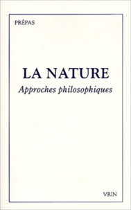 Jean-Christophe Goddard - La nature. - Approches philosophiques.