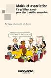 La Navette - Mairie et association : ce qu'il faut savoir pour bien travailler ensemble.