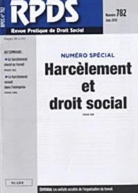Maurice Cohen - Revue pratique de droit social N° 782, Juin 2010 : Harcèlement et droit social.