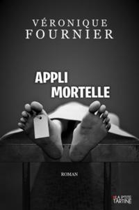 Véronique Fournier - Appli mortelle.
