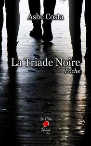 Ashe Costa - La Triade Noire.