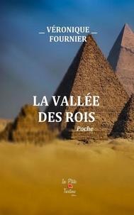 Véronique Fournier - La Vallée des Rois.