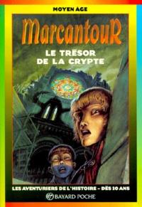 La Péniche et Thierry Ségur - Le trésor de la crypte.