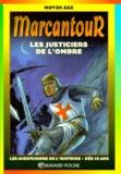 La Péniche et Thierry Ségur - Les justiciers de l'ombre.