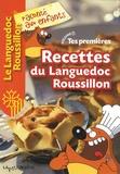 La petite boîte - Tes premières Recettes du Languedoc-Roussillon - Volume 1.