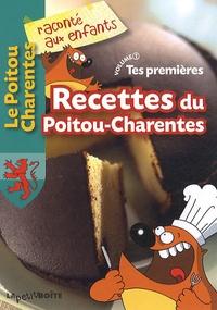 La petite boîte - Tes premières Recettes du Poitou-Charentes - Volume 1.