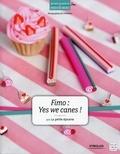 La petite épicerie - Fimo : yes we canes !.