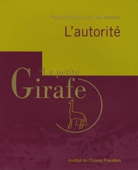 Eric Zuliani - La petite Girafe N° 23 : L'autorité.