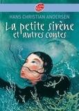 La petite sirène et autres contes - Texte intégral.