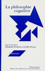Elisabeth Pacherie - La philosophie cognitive.