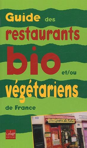 La Plage - Guide des restaurants et des tables d'hôtes et/ou végétariens de France.