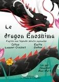 Céline Lamour-Crochet et Emilie Dedieu - Le dragon Enoshima. 1 CD audio