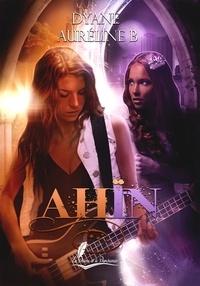 Auréline B. et  Dyane - Ahin - tOME 1.