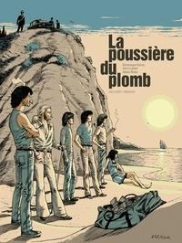 Henri Labbe - La poussière du plomb.
