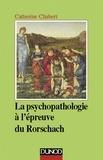 La psychopathologie à l'épreuve du Rorschach - 3ème édition.